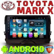 Автомагнитола Toyota Mark X.2009+ Android. Гарантия. Качество 5+
