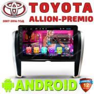 Автомагнитола Toyota Allion- Premio. Android. (2007-2016)Гарантия!