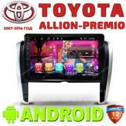 Автомагнитола Toyota Allion- Premio. Android. (2007-2016)Гарантия год!