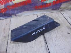 Подставка под ногу Ssang Yong Musso Sport FJ Ssang Yong Musso Sport FJ 2004