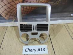 Консоль вокруг магнитолы Chery A13 VR14 Chery A13 VR14 2013