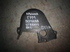 Крышка ГРМ верхняя Honda Stream RN1 D17A