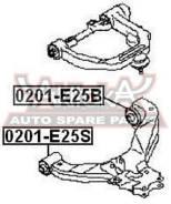 Сайлентблок нижнего рычага подвески передний   перед прав/лев   [0201-E25S]