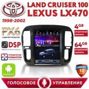 Автомагнитола Toyota Land Cruiser 100 (98-02) Android 9. PX6. (4+64)GB